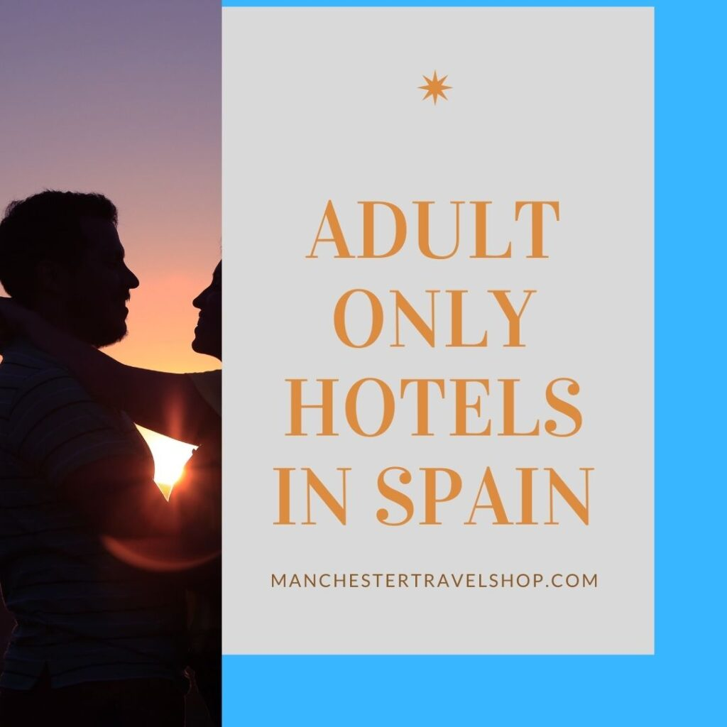 Adult only hotels in Spain